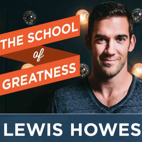 The school of greatness business podcast