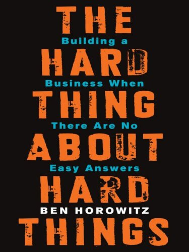 The Hard Things About Hard Things - books for entrepreneurs
