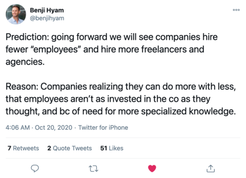 """Ben Hyam on twitter """"Going forward we will see companies hire fewer """"employees"""" and hire more freelancers/agencies"""" My experience building a startup without a technical co-founder"""